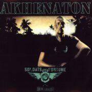 Akhenaton – Soldats De Fortune (2011)