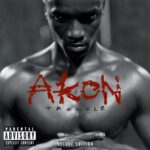 Akon – Trouble (Deluxe Edition) (2006)