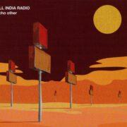 All India Radio - Echo Other (2010)