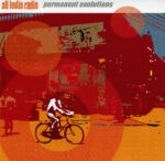 All India Radio – Permanent Evolutions (2005)