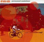 All India Radio – Permanent Evolutions (2005)