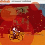 All India Radio - Permanent Evolutions (2005)