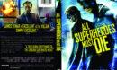 All Superheroes Must Die (2011) R1