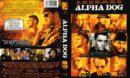 Alpha Dog (2006) WS R1
