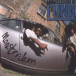 Ambassadors Of Funk – Monster Jam (2011)