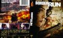 Border Run (2013) R1