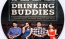 Drinking Buddies (2013) Custom DVD Label