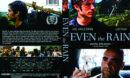Even The Rain (2010) R1