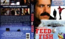 Feed The Fish (2009) R1