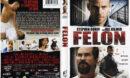 Felon (2008) R1