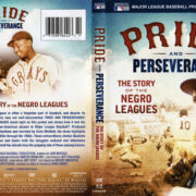 PRIDE AND PERSEVERANCE: THE STORY OF THE NEGRO LEAGUES (2014) R1