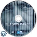 Shadow Dancer (2012) R4 DVD Label