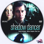 Shadow Dancer (2012) R0 DVD Label