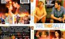 Take This Waltz (2011) R1