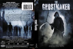 The_Ghostmaker_(2011)_R1-[front]-[www.GetDVDCovers.com]