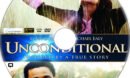 Unconditional (2012) R1 Custom DVD Label