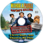 Without a Paddle: Nature is Calling (2009) R1 Custom CD Cover