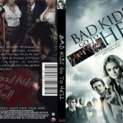 Bad Kids Go to Hell (2012) R0 Custom