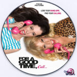 For A Good Time, Call (2012) R0 Custom DVD Label