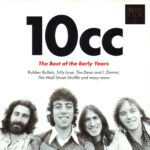 10cc – The Best Of The Early Years (2002)