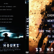 13 Hours: The Secret Soldiers of Benghazi (2016) R0 Custom DVD Cover