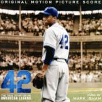 42 – The True Story Of An American Legend OST (2013)