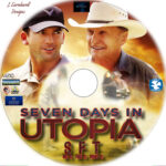 Seven Days in Utopia (2011) R1 Custom DVD Label