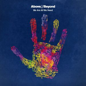 Above & Beyond - We Are All We Need - Front