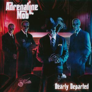 Adrenaline Mob - Dearly Departed - Front