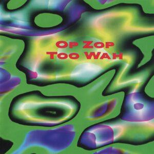 Adrian Belew - Op Zop Too Wah - 1Front