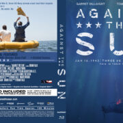 Against The Sun (2014) R0 Custom Blu-ray Cover & Label
