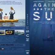Against The Sun (2014) R0 Custom Cover & Label