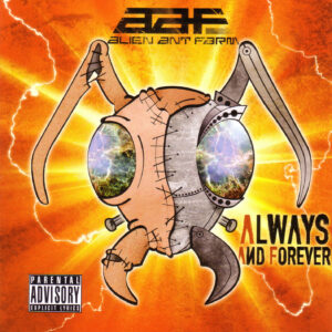 Alien Ant Farm - Always And Forever - Front
