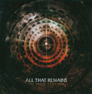 All That Remains - The Order Of Things - Front