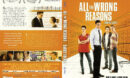 All The Wrong Reasons (2013) R1 Fr/En DVD Cover
