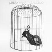 Anna Tatangelo - Libera (2015)
