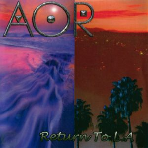 AOR - Return To L.A - Front