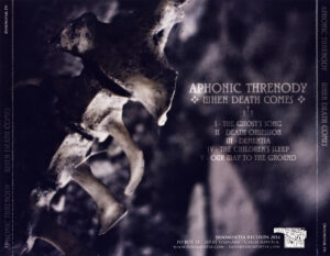 Aphonic Threnody - When Death Comes - Back