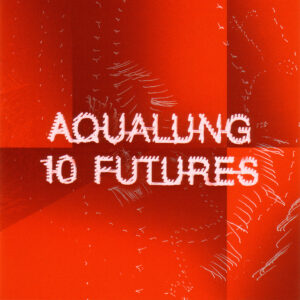 Aqualung - 10 Futures - Front