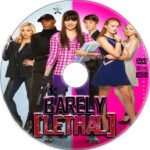 Barely Lethal (2015) R1 Custom Label