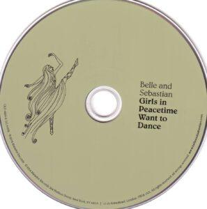 Belle & Sebastian - Girls In Peacetime Want To Dance - CD