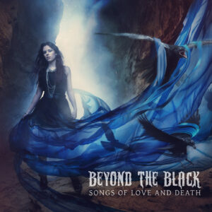 Beyond The Black - Songs Of Love And Death - Front