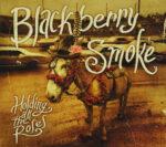 Blackberry Smoke – Holding All The Roses (2015)