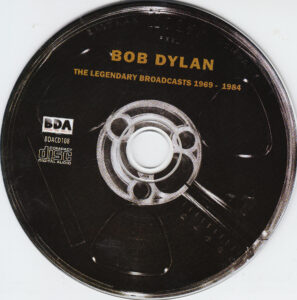 Bob Dylan - The Legendary Broadcasts 1969 - 1984 - CD