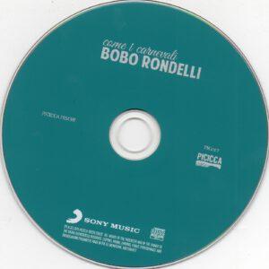 Bobo Rondelli - Come I Carnevali - CD