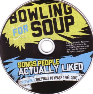Bowling For Soup - Songs People Actually Liked Vol.01 - The First 10 Years (1994-2003) - CD