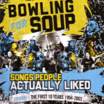 Bowling For Soup – Songs People Actually Liked Vol.01 – The First 10 Years (1994-2003) (2015)