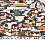 Brian Eno & Karl Hyde – High Life (2014)