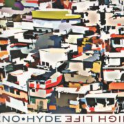 Brian Eno & Karl Hyde – High Life (2014)
