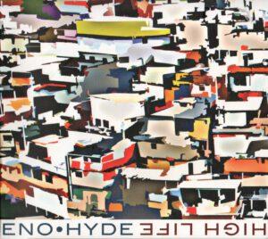 Brian Eno & Karl Hyde - High Life (1Front)